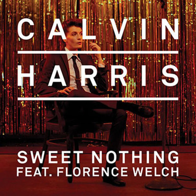 Calvin Harris featuring Florence Welch - Sweet Nothing (Diplo Trapstyle Remix)