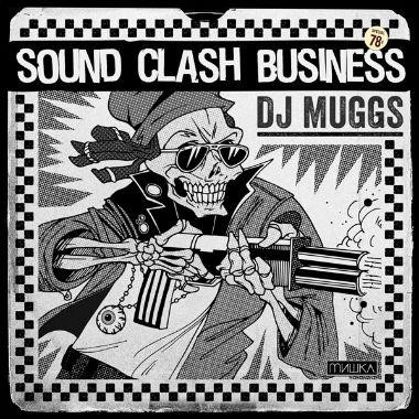 DJ Muggs - Sound Clash Business (EP)