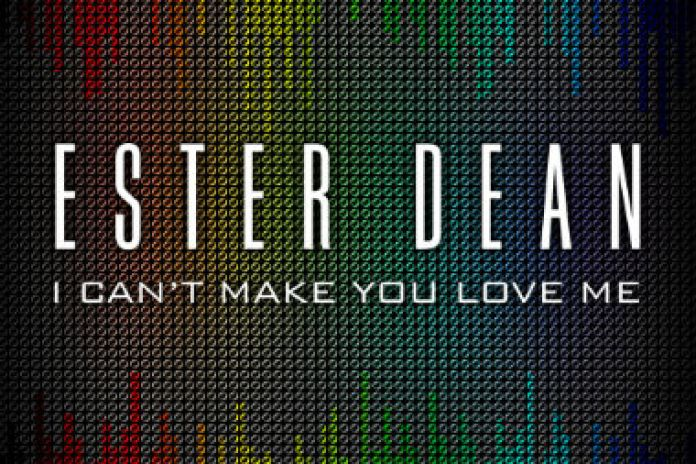 Ester Dean - I Can't Make You Love Me