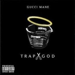 Gucci Mane - Trap God (Mixtape)