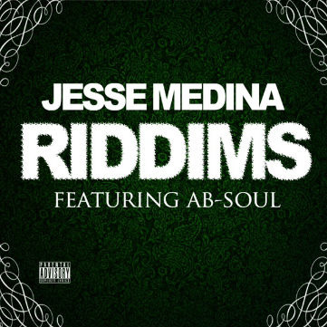 HYPETRAK Premiere: Jesse Medina featuring Ab-Soul - Riddims