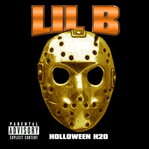 Lil B - Holloween H20 (Mixtape)