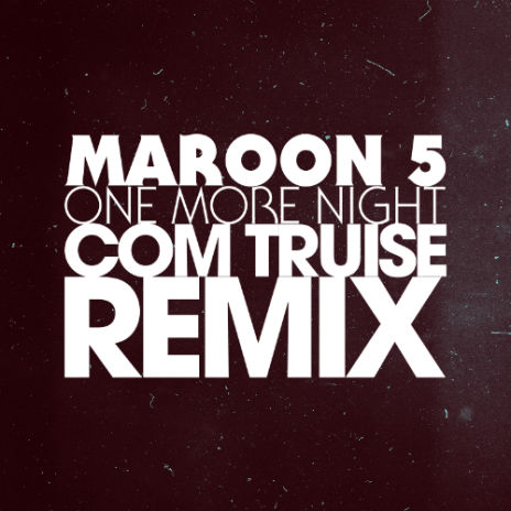 Maroon 5 - One More Night (Com Truise Remix)