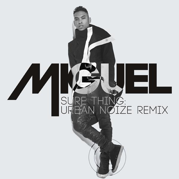 Miguel - Sure Thing (Urban Noize Remix)
