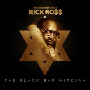 Rick Ross - The Black Bar Mitzvah (Artwork)