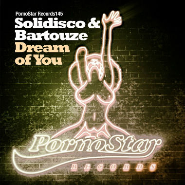 Solidisco & Bartouze - Dream Of You