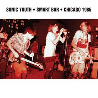 Sonic Youth - Smart Bar – Chicago 1985 (Album Preview)