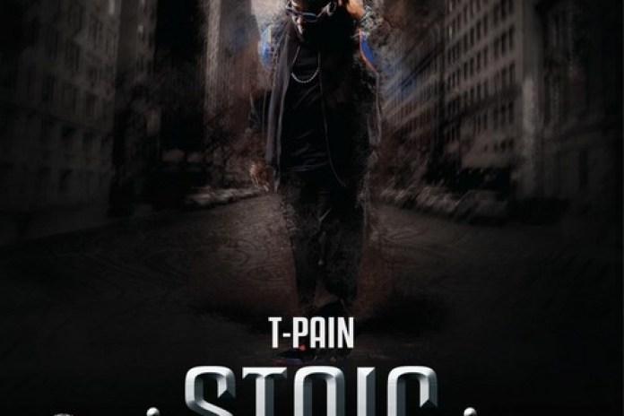 T-Pain - Stoic (Mixtape)
