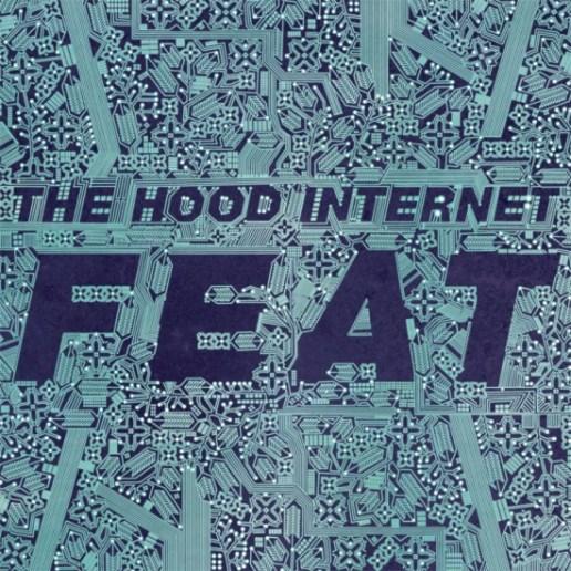 The Hood Internet - FEAT (Full Album Stream)