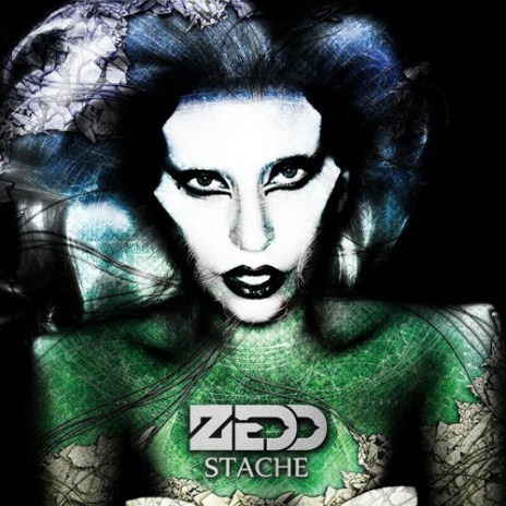 Zedd featuring Lady Gaga - Stache
