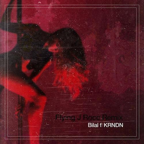 Bilal featuring KRNDN - Flying (J ROCC Remix)