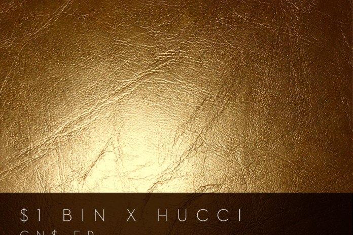 HYPETRAK Premiere: $1 Bin x Hucci - GN$ EP