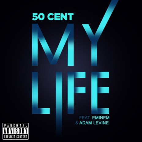 UPDATE: 50 Cent featuring Adam Levine & Eminem - My Life (Video Trailer)