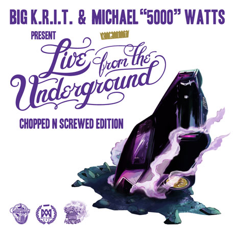 Big K.R.I.T. - Live From The Underground (Chopped N Screwed)