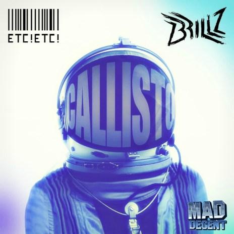 ETC!ETC! X Brillz - Callisto