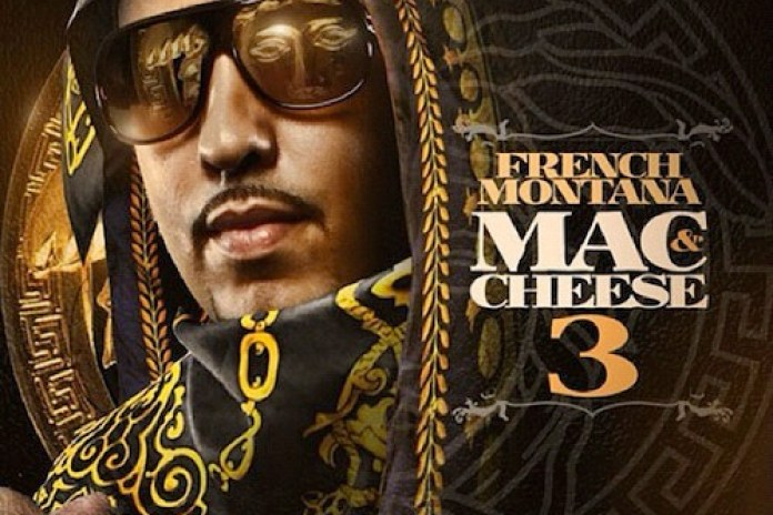 French Montana - Mac & Cheese 3 (Mixtape)