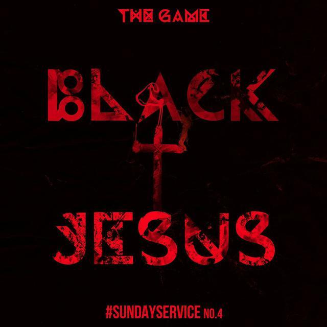 The Game - Black Jesus