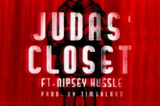 Game featuring Nipsey Hussle - Judas Closet (Produced by Timbaland)