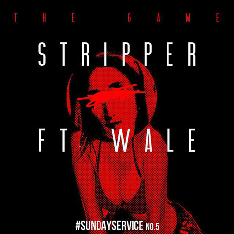 Game featuring Wale - Stripper