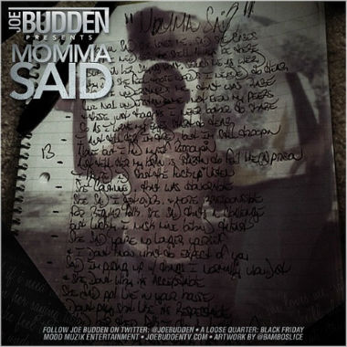 Joe Budden - Momma Said