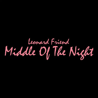 HYPETRAK Premiere: Leonard Friend - Middle Of The Night