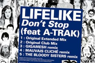 Lifelike featuring A-Trak - Don't Stop (Club Mix)