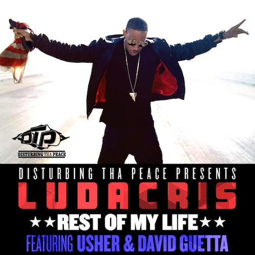 Ludacris featuring Usher & David Guetta - Rest Of My Life