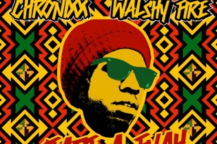 Major Lazer Presents: Chronixx & Walshy Fire - Start a Fyah (Mixtape)