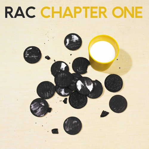 RAC - Chapter One (Album Stream)