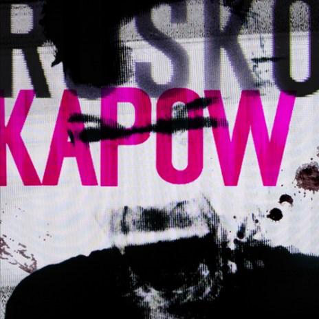 Rusko - KAPOW (EP)
