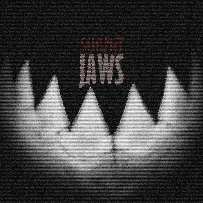 SUBMiT - Jaws
