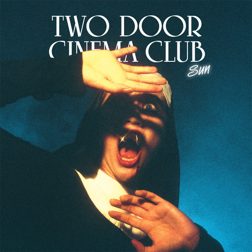 Two Door Cinema Club – Sun (LOGO Remix)