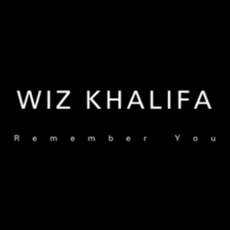 Wiz Khalifa featuring The Weeknd - Remember You (Trailer)
