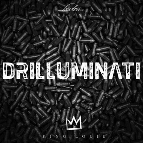 King Louie – Drilluminati (Mixtape)