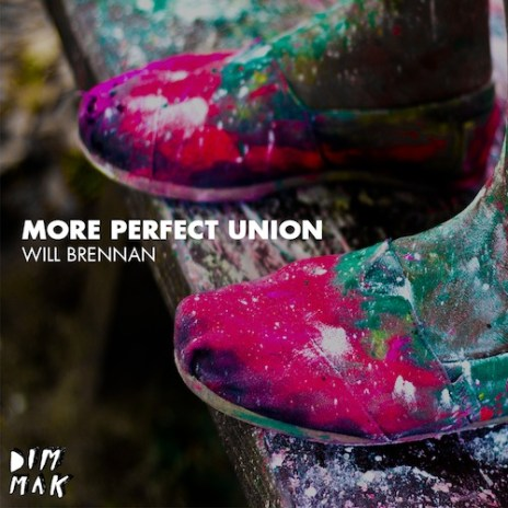 Will Brennan - More Perfect Union (Mixtape)