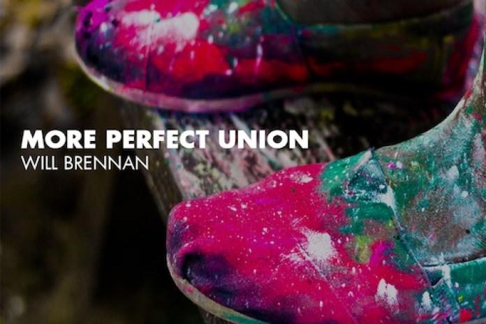 Will Brennan - More Perfect Union (Mixtape)