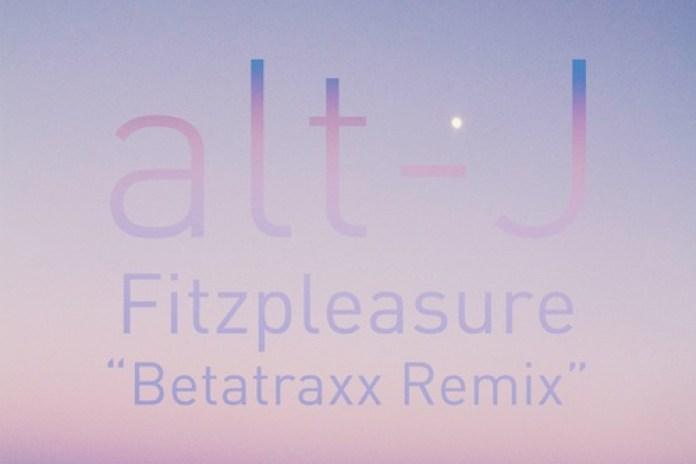 alt-J - Fitzpleasure (Betatraxx Remix)