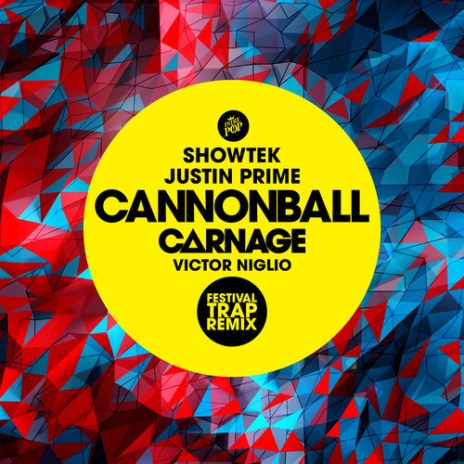 Showtek & Justin Prime - Cannonball (Carnage & Victor Niglio Festival Trap Remix)