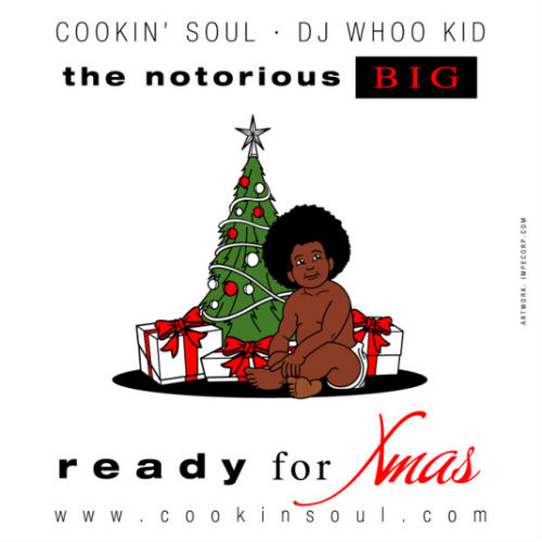 Cookin Soul x The Notorious B.I.G. - Ready for Xmas (Mixtape)