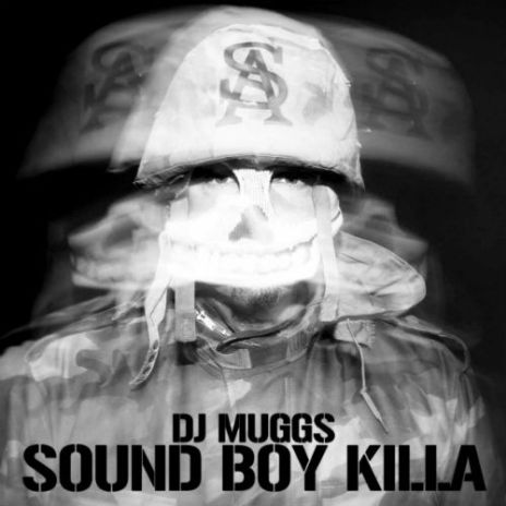 DJ Muggs - Sound Boy Killa (EP)