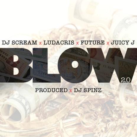 DJ Scream featuring Future, Ludacris & Juicy J - Blow 2.0