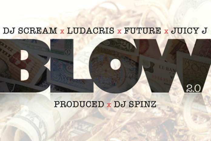 DJ Scream featuring Future, Ludacris & Juicy J - Blow 2.0