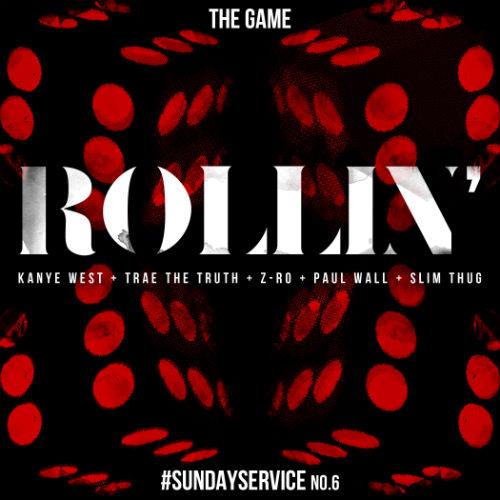 Game featuring Kanye West, Trae Tha Truth, Z-Ro, Paul Wall & Slim Thug - Rollin'