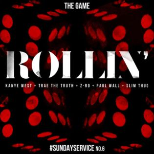 Game featuring Kanye West, Trae Tha Truth, Z-Ro, Paul Wall & Slim Thug - Rollin'