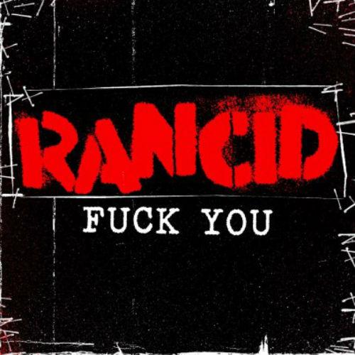 Rancid – F*ck You