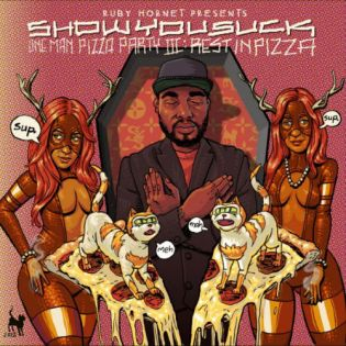 ShowYouSuck - Pop Yo Pizza