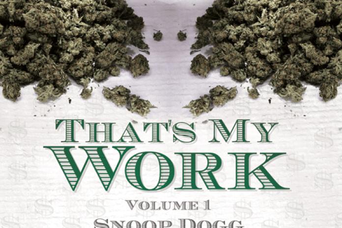 Snoop Dogg & Tha Dogg Pound - That's My Work Vol. 1 (Mixtape)