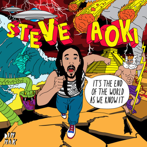 Steve Aoki - It's The End of The World As We Know It (Full EP Stream)
