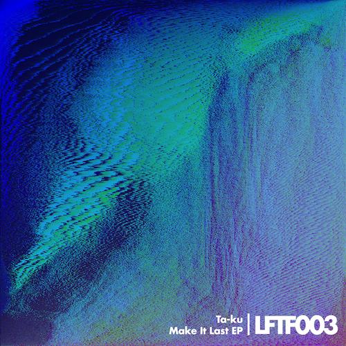 Ta-ku featuring JMSN - Make It Last