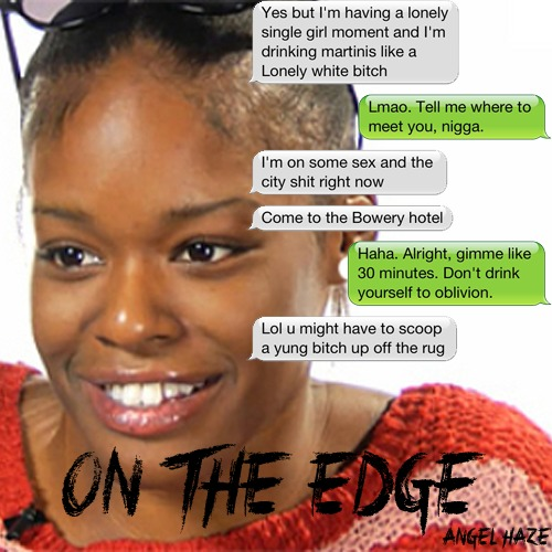 Angel Haze - On The Edge (Azealia Banks Diss)